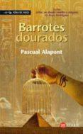BARROTES DOURADOS - 9788497825993 - PASQUAL ALAPONT