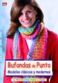 BUFANDAS DE PUNTO MODELOS CLASICOS Y MODERNOS - 9788498742893 - MANUELA SEITTER