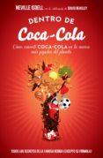 dentro de coca-cola (ebook)-neville isdell-david beasley-9788498752793