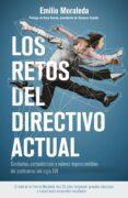 LOS RETOS DEL DIRECTIVO ACTUAL - 9788498753493 - EMILIO MORALEDA