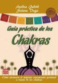 GUIA PRACTICA DE LOS CHAKRAS - 9788499171593 - ANODEA JUDITH