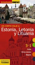 UN CORTO VIAJE A ESTONIA, LETONIA Y LITUANIA 2016 (GUIARAMA COMPACT) - 9788499358093 - MARC AITOR MORTE USTARROZ