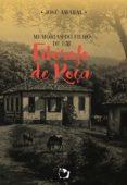 Descarga gratuita de libros electrónicos leídos en línea MEMÓRIAS DO FILHO DE UM FILÓSOFO DE ROÇA en español iBook de JOSÉ AMARAL 9788568476093