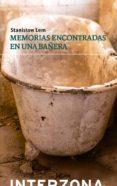 MEMORIAS ENCONTRADAS EN UNA BAÑERA - 9789873874093 - STANISLAW LEM
