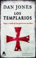los templarios: auge y caida de los guerreros de dios-9788416222803