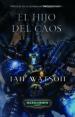 HIJO DEL CAOS (TRILOGIA DE LA GUERRA DE LA INQUISICION III) IAN WATSON