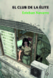 el club de la elite (saga detective sonia ruiz 3)-9788415740513