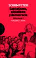 CAPITALISMO, SOCIALISMO Y DEMOCRACIA. VOLUMEN I JOSEPH ALOIS SCHUMPETER