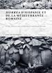 HORREA D HISPANIE ET DE LA MEDITERRANEE ROMAINE (BILINGUE) JAVIER ARCE