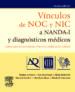 vinculos de noc y nic a nanda-i y diagnosticos medicos (3ª ed-9788480869133