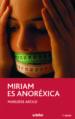 MIRIAM ES ANOREXICA MARLIESE AROLD