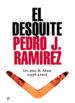 EL DESQUITE: LOS AÑOS DE AZNAR (1996-2000) PEDRO J. RAMIREZ