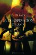 LA CONSPIRACION DE ASIS JOHN SACK