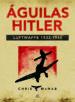AGUILAS DE HITLER CHRIS MCNAB