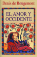 el amor y occidente (5ª ed.)-9788472452763