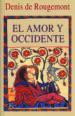 EL AMOR Y OCCIDENTE (5ª ED.) DENIS DE ROUGEMONT