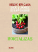 hecho en casa. hortalizas-9788415317173