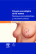 cirugia oncologica de la mama (3ª ed.)-9788445822173