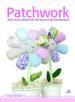 patchwork: aplicaciones, tecnicas y patrones-9788466231473