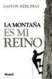 la montaña es mi reino (3ª ed.)-9788498293173
