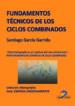 FUNDAMENTOS TECNICOS DE LOS CICLOS COMBINADOS (EBOOK) SANTIAGO GARCIA GARRIDO