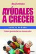 AYUDALES A CRECER DE LOS 3 A LOS 6 AÑOS ANA SERRANO