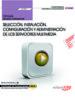 (uf1276) manual seleccion, instalacion, configuracion y administracion de los servidores multimedia. certificados de     profesionalidad administracion e servicios de internet (ifct0509)-9788468175393