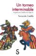 UN TORNEO INTERMINABLE FERNANDO CASTILLO CACERES