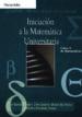INICIACION A LA MATEMATICA UNIVERSITARIA: CURSO 0 DE MATEMATICAS PILAR GARCIA PINEDA JOSE ANTONIO NUNEZ DEL PRADO ALBERTO SEBASTIAN GOMEZ