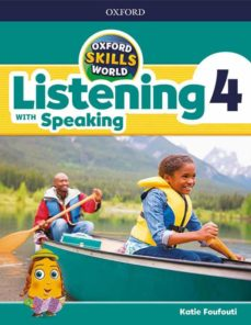 Libro de descarga gratuita para ipad OXFORD SKILLS WORLD LISTENING WITH SPEAKING 4 STUDENT S BOOK in Spanish 9780194113403