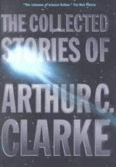 collected stories of arthur c. clar-arthur c. clarke-9780312878603