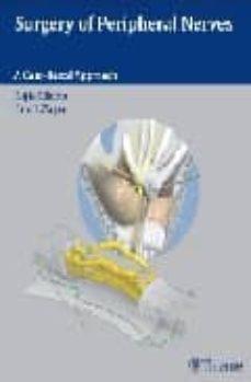 Libro electrónico gratuito para descargar en pdf SURGERY OF PERIPHERAL NERVES