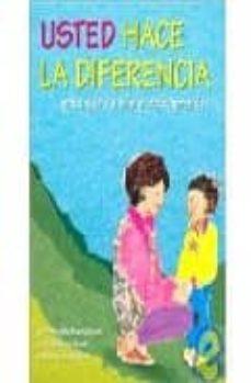 usted hace la diferencia para que su hijo pueda aprender-ayala manolson-barbara ward-nancy dodington-9780921145103