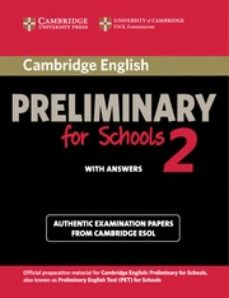 cambridge preliminary for schools 2. student's book with answers-9781107603103