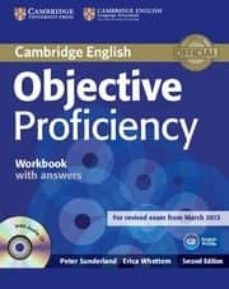 Búsqueda de descarga de libros de texto pdf OBJECTIVE PROFICIENCY (2ND ED.): WORKBOOK WITH ANSWERS WITH AUDIO CD in Spanish de ANNETTE CAPEL, WENDY SHARP ePub