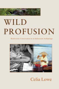 wild profusion (ebook)-celia lowe-9781400849703