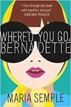 Descargar libros gratis en pc WHERE D YOU GO BERNADETTE (FILM) FB2