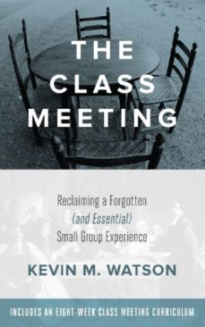 the class meeting (ebook)-kevin watson-9781628240603