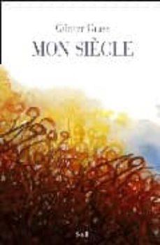 mon siecle (nvelle albums ed.illustree)-gunter grass-9782020492003