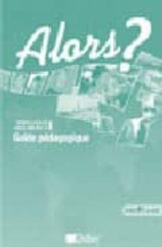 alors? 1  a1 (guia pedagogica))-jean claude beacco-9782278060603