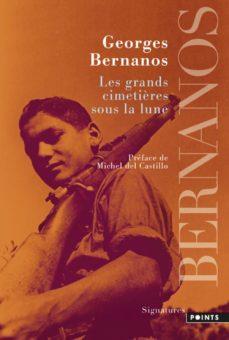 Descarga un libro de google books en línea LES GRANDS CIMETIÈRES SOUS LA LUNE de GEORGES BERNANOS