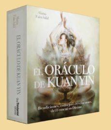 Cdaea.es El Oraculo De Kuan Yin: Bendiciones, Consejos Y Revelaciones Del Femenino Divino Image