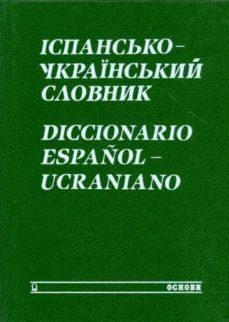 diccionario español-ucraniano-oleksander butsenko-margaryta zherdynivska-9785770787603