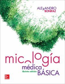 Foro abierto descarga de libros MICOLOGIA MEDICA BASICA (5ª ED.) (Literatura española) 9786071512703