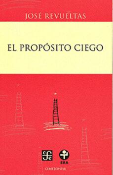 Debatecd.mx El Proposito Ciego Image