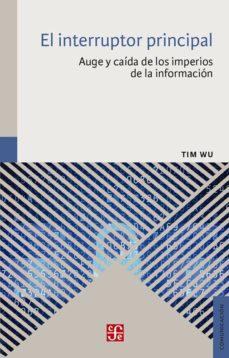 Titantitan.mx El Interruptor Principal: Auge Y Caida De Los Imperios De La Informacion Image