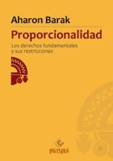 Descargar PROPORCIONALIDAD: LOS DERECHOS FUNDAMENTALES Y SUS RESTRICCIONES gratis pdf - leer online