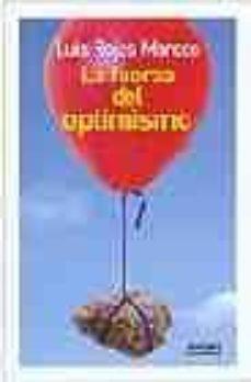 Descargar LA FUERZA DEL OPTIMISMO gratis pdf - leer online