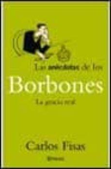 Colorroad.es Las Anecdotas De Los Borbones: La Gracia Real Image