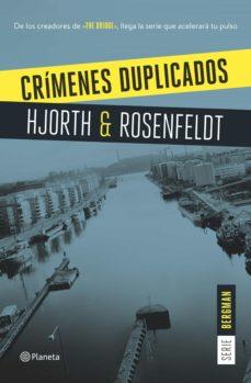 crímenes duplicados (serie bergman 2) (ebook)-michael hjorth-hans rosenfeldt-9788408161103